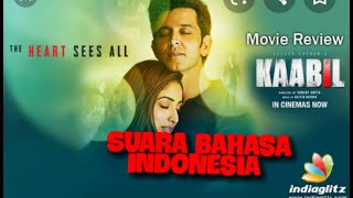 Download FLIM INDIA TERBARU BAHASA INDONESIA KAABIL RITHIK ROSHAN