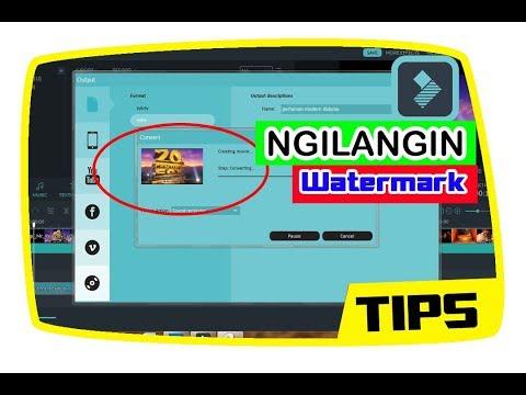 Cara Menghilangkan Watermark Pada Aplikasi Wondershare Filmora - PC