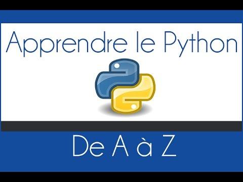 Apprendre le Python de A à Z