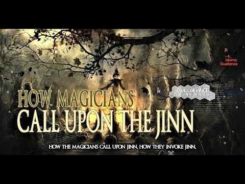 How Magicians Call Upon The Jinn