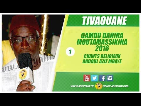 GAMOU MOUTAMASSIKINA 2016 - Fala Bouda et Taissir chantés par Abdoul Aziz Mbaye