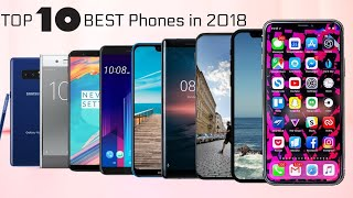 Top 10  Smartphones of 2018  |  Best Mobile phones of 2018