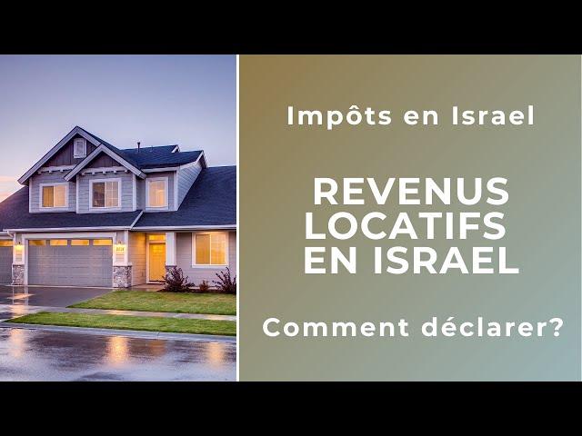 Quelle est l'Imposition sur les revenus locatifs en Israel ?