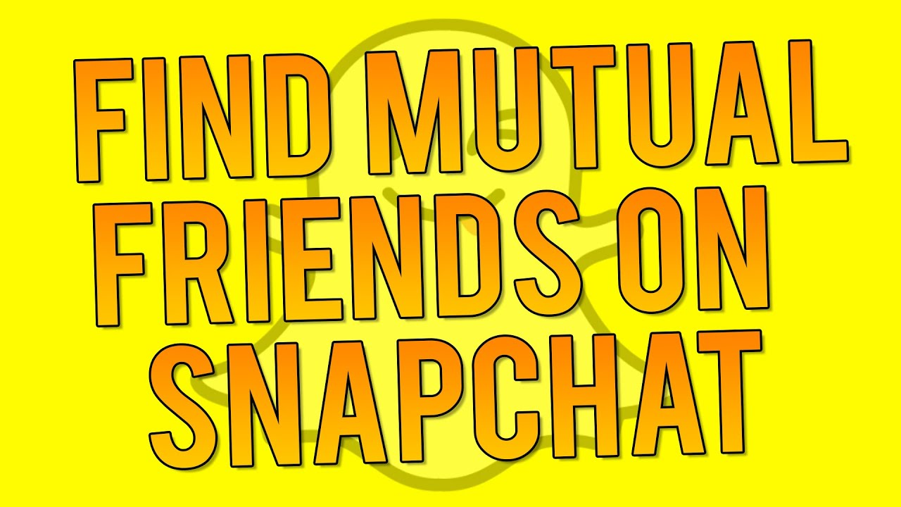 How To See Who's Following You Back On Snapchat  Mutual Snapchat Followers!