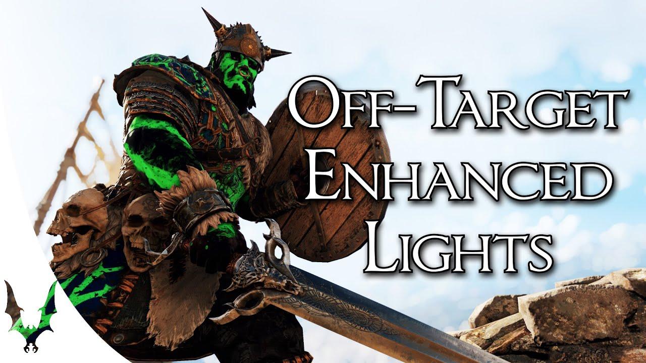 For Honor - Off-Target Enhanced Lights