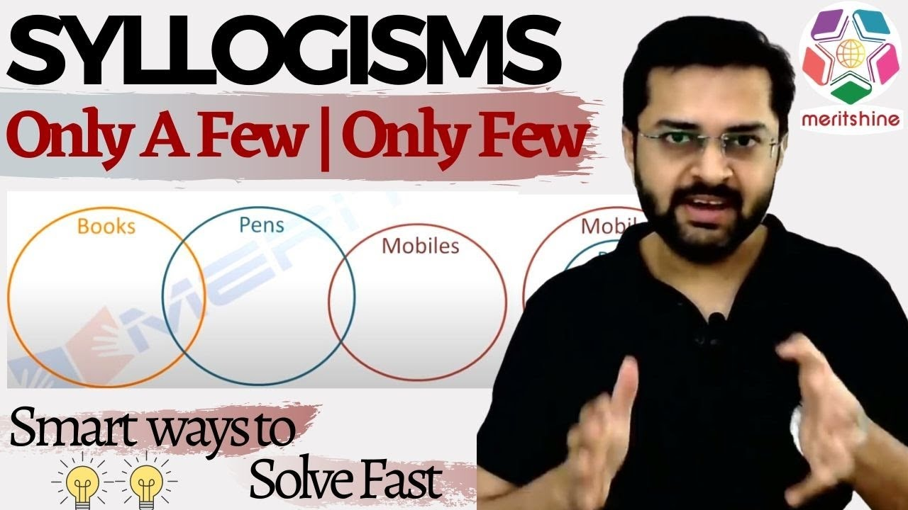 Syllogisms Only A Few Only Few Youtube