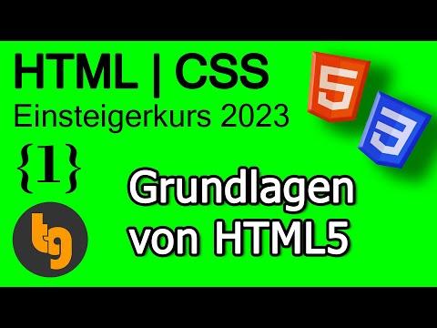 Grundwissen Zu HTML – HTML 5 | CSS 3 Grundlagen Tutorial 2020