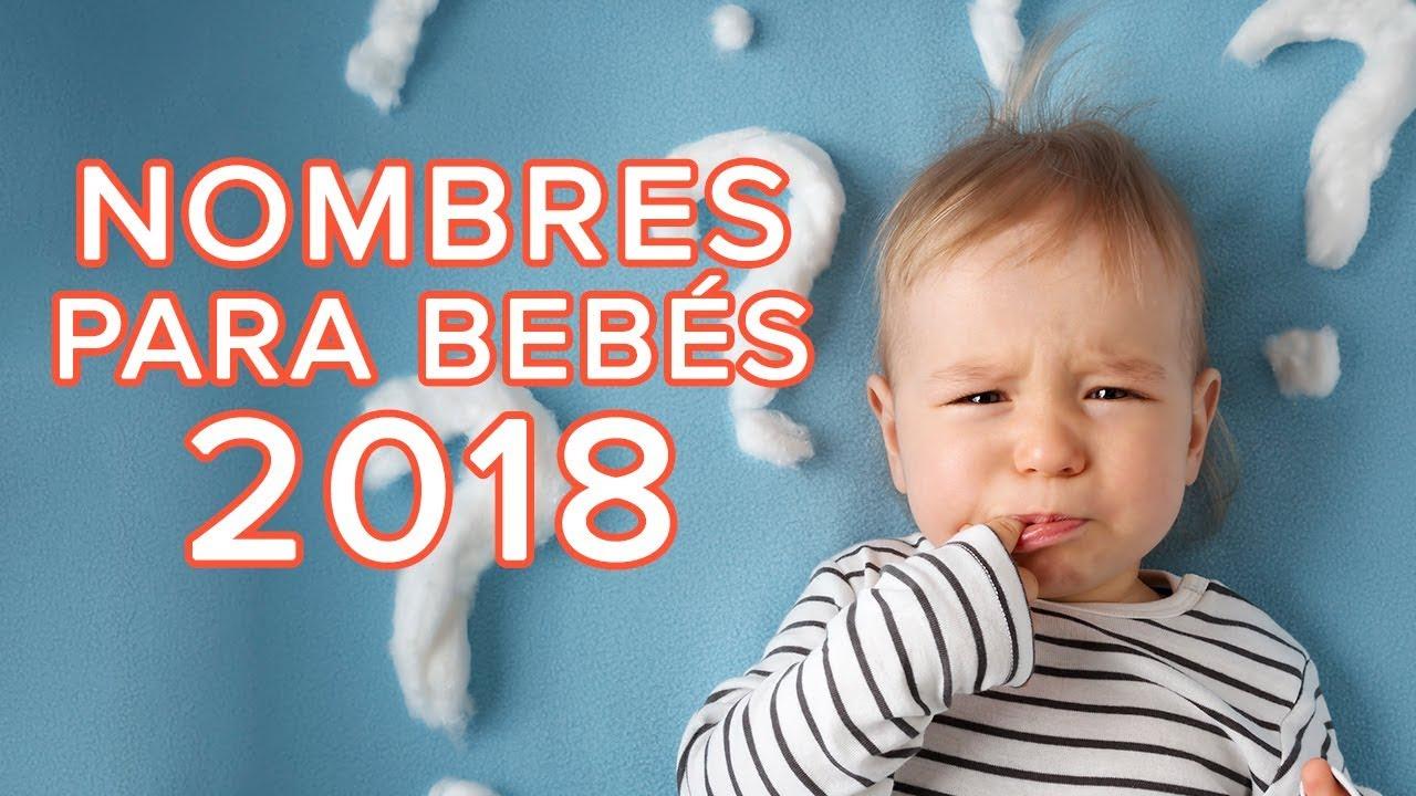 Los nombres para bebés en 2018 | Cómo elegir el nombre de tu bebé