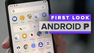 First look: Android P
