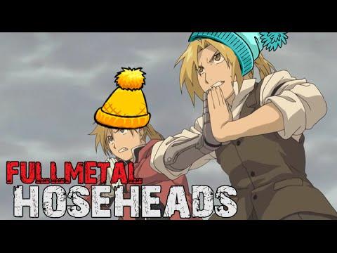 Fullmetal Hoseheads