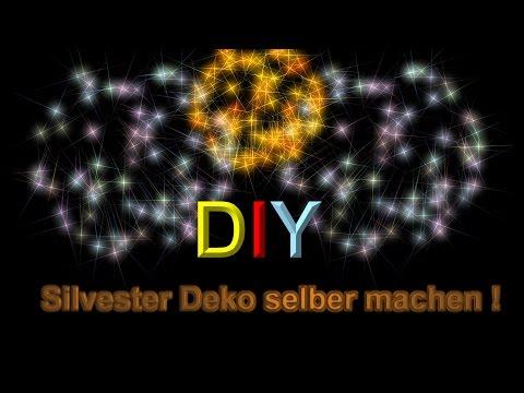 Silvester Deko Idee zum selber basteln / Bastelideen für Silvester / DIY Dekoration selber machen 🎆
