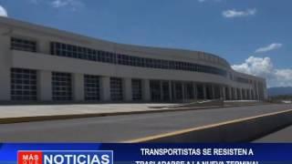 TRANSPORTISTAS SE RESISTEN A TRASLADARSE A LA NUEVA TERMINAL