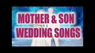 Best Mother/Son Wedding Dance Songs [Top 10 List]