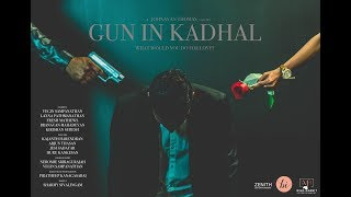 Gun-In Kadhal: What would you do for love? | Concept Video