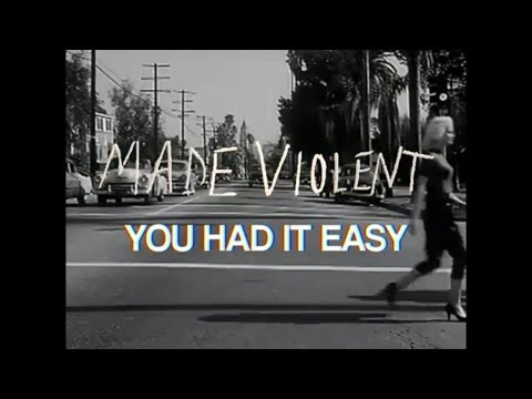 MADE VIOLENT - YOU HAD IT EASY (DEMO)