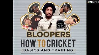 AIB : How To Cricket [Bloopers & Making]