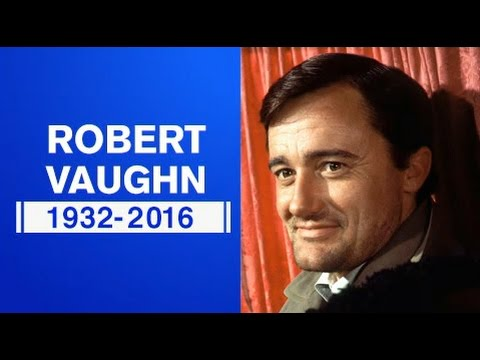 Robert Vaughn Dead at 83  Remembering the 'Man From UNCLE' Star