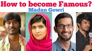 How to become Famous  | Tamil | Madan Gowri | MG