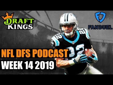 2019 NFL Week 14 DFS Podcast for DraftKings and FanDuel
