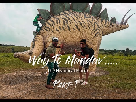 Way to Mandav (The historical place) PART-1  || Arbaz Ali , Mohit Nagar || Official Brothers