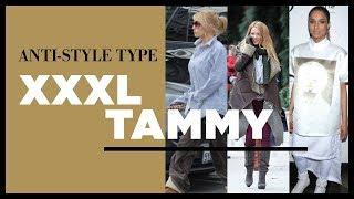 Anti-Style Type: XXXL Tammy