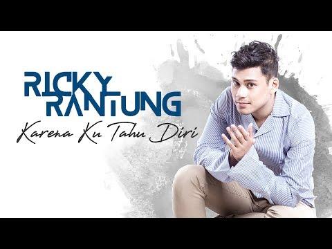 Ricky Rantung - Karena Ku Tahu Diri |  Lyric