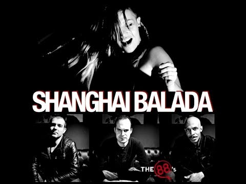 The 88's (Hard Rock/Progressive rock): Shanghai Balada Video