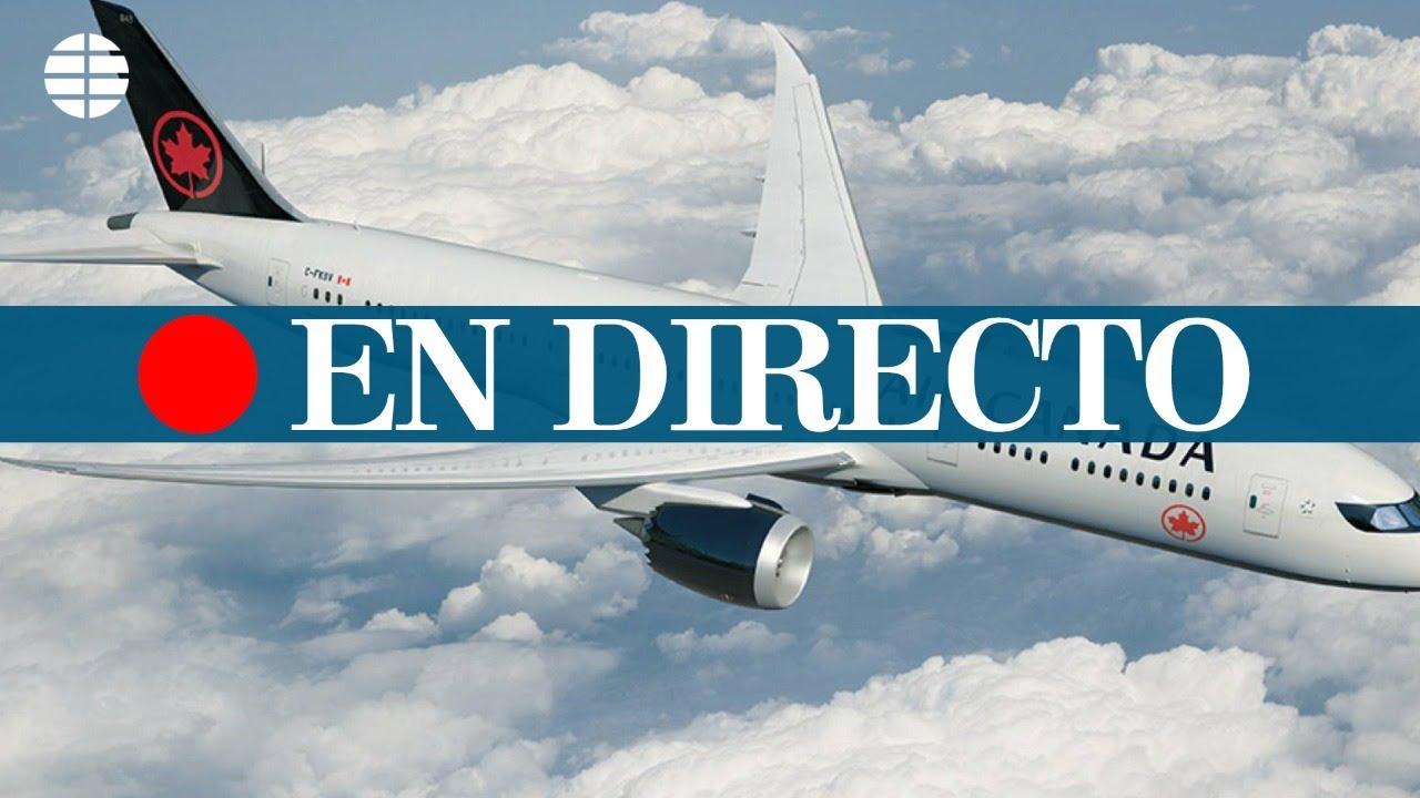 DIRECTO BARAJAS: Aterrizaje de emergencia del avión de AIR CANADA en MADRID