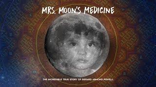 Mrs. Moon's Medicine