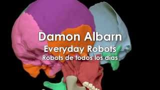 Damon Albarn - Everyday Robots (Video Oficial) Subtitulada en Español