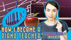 How I Became a Piano Teacher (with tips for aspiring teachers)