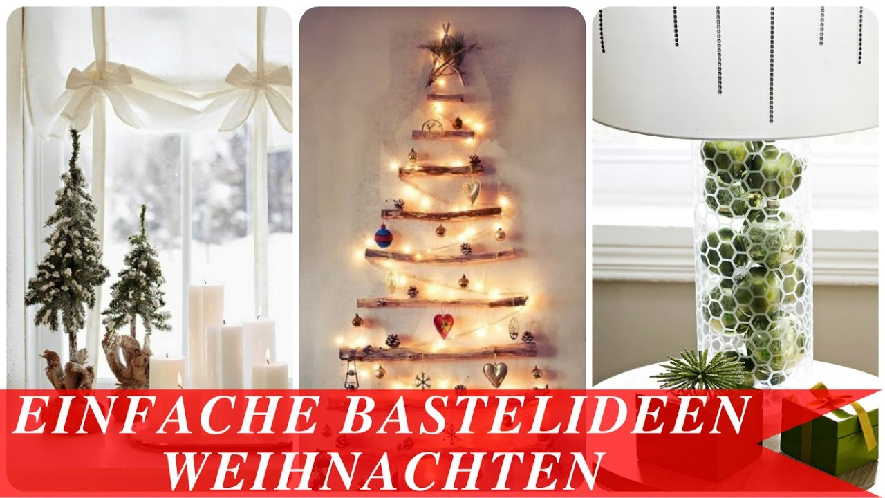 einfache bastelideen weihnachten youtube. Black Bedroom Furniture Sets. Home Design Ideas