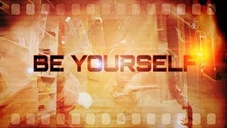 Be Yourself - PBS