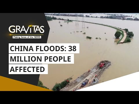 Gravitas: China floods: 38 million people affected