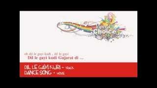 Dil Le Gayi Kuri - Dance Song