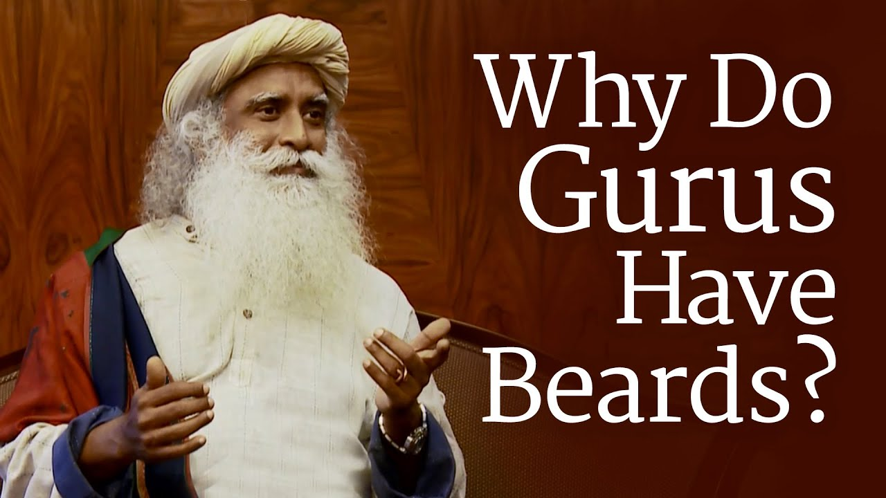 Why Do Gurus Have Beards? | Sadhguru