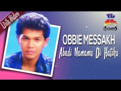 Obbie Messakh - Abadi Namamu Di Hatiku (Official Lyric Video)