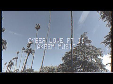 AKEEM Music - Cyber Love Pt. II (Official Video) - CALIFORNIA TOUR 🇺🇸