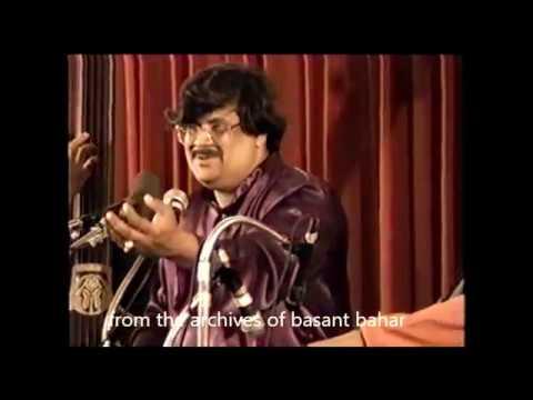Pandit Ajoy Chakraborty - Vikram Gosh Rag: Bageshree- Phadi  Ka Karoon Sajni