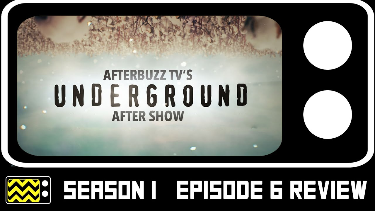Download Underground Season 1 Episode 6 Review & AfterShow   AfterBuzz TV