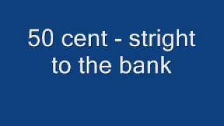 50 cent - straight to the bank (instrumental)
