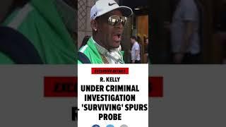 R Kelly Under Criminal Investigation!!!