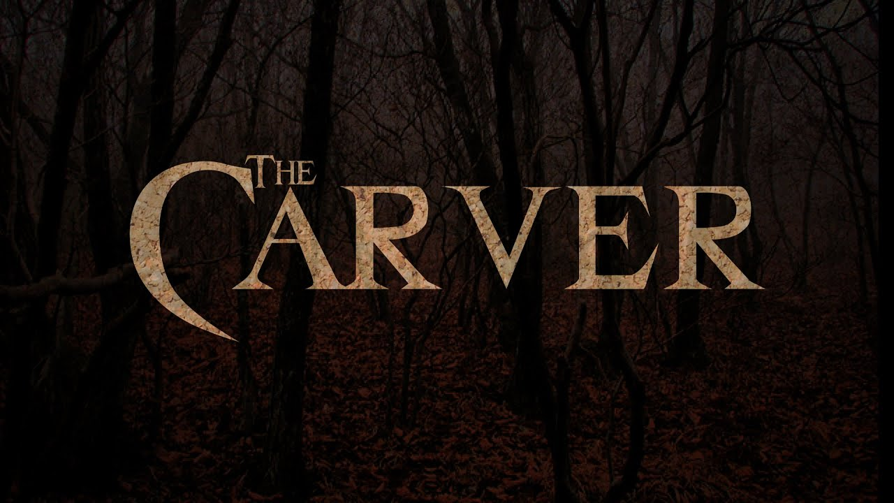 The Carver (A Short Horror Story)