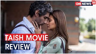 Taish Movie Review by Shilpa Rathnam