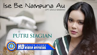 Download Putri Siagian - ISE BE NAMPUNA AU ( Official Music Video )