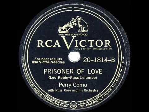 Perry Como -  Prisoner Of Love  (1946) Mp3