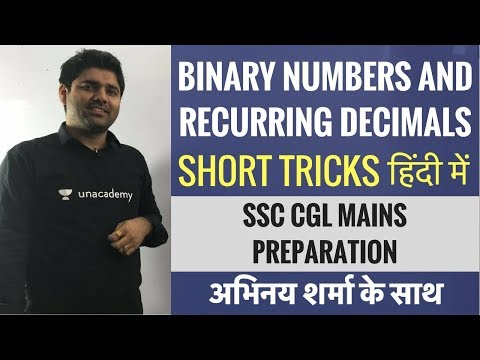 Binary Numbers and Recurring Decimals - हिंदी में - SSC CGL Mains Maths - Abhinay Sharma