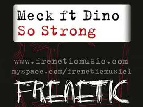 Meck Ft Dino : So Strong