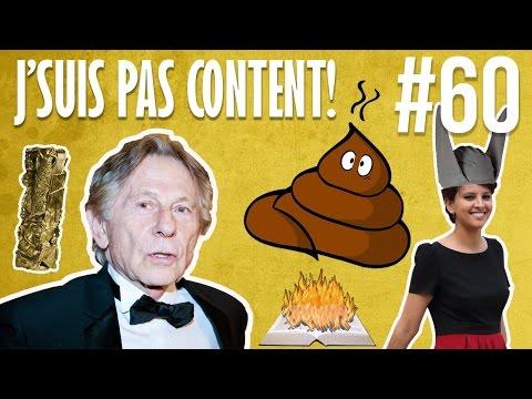 J'SUIS PAS CONTENT ! #60 : Polanski mon kiki, Prédicat mon caca ! [Quickie #15]