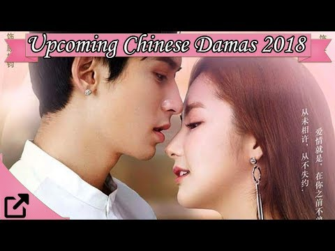 Upcoming Chinese Dramas 2018 (NEW)